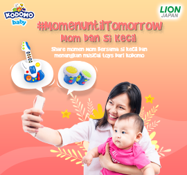 #MomenUntilTomorrow Ibu & Si Kecil Bersama Kodomo